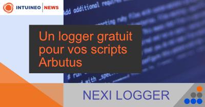 Nexi Logger – Optimisez le déboggage de vos scripts